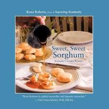 Sweet, Sweet Sorghum