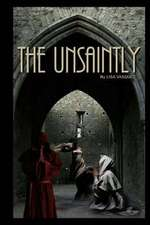 The Unsaintly