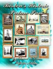 Boston's Historic Picture Pass