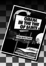 Omaha in the Time of Saints