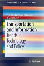 Transportation and Information: Trends in Technology and Policy