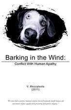 Barking in the Wind