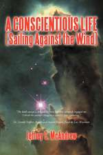 A Conscientious Life (Sailing Against the Wind)