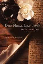 Dear Mama, Love Sarah