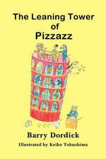 The Leaning Tower of Pizzazz