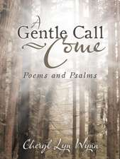 A Gentle Call-Come