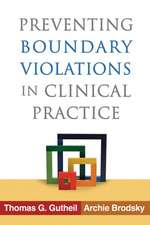 Preventing Boundary Violations in Clinical Practice