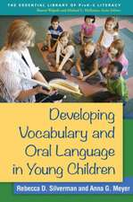 Developing Vocabulary and Oral Language in Young Children:  Techniques for Clinical Practice