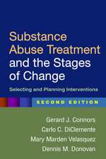 Substance Abuse Treatment and the Stages of Change, Second Edition:  Selecting and Planning Interventions