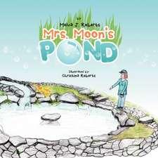 Mrs. Moon's Pond