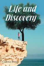 Life and Discovery