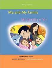 Me and My Family/Mi Familia y Yo