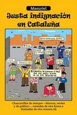 Justa Indignacion En Cataluna