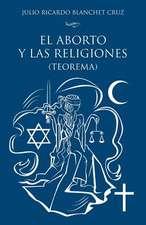 El Aborto y Las Religiones (Teorema)