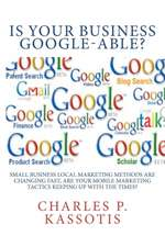 Is Your Business Google-Able