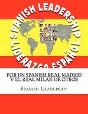 Por Un Spanish Real Madrid V El Real Milan de Otros