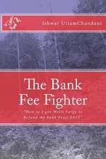 The Bank Fee Fighter
