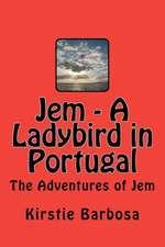 Jem - A Ladybird in Portugal