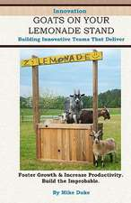 Innovation Goats on Your Lemonade Stand