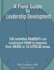 A Field Guide to Leadership Development