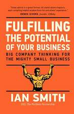 Fulfilling the Potential of Your Business