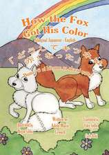 How the Fox Got His Color Bilingual Japanese English