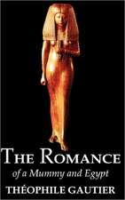The Romance of a Mummy and Egypt by Theophile Gautier, Fiction, Classics, Fantasy, Fairy Tales, Folk Tales, Legends & Mythology:  A Step by Step Drawing Guide for Creating Innovative Cartoon Characters