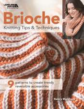 BRIOCHE KNITTING TIPS & TECHNIQUES