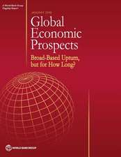 Global Economic Prospects, January 2018: Broad-Based Upturn, But for How Long?