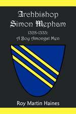 Archbishop Simon Mepham 1328-1333