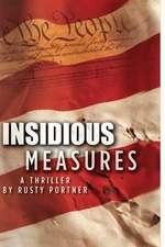 Insidious Measures