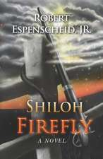 Shiloh Firefly:  The Dreams of Homesteaders
