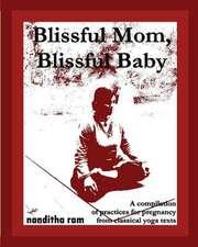 Blissful Mom, Blissful Baby