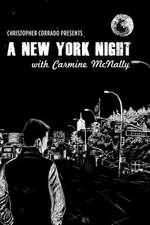 A New York Night with Carmine McNally