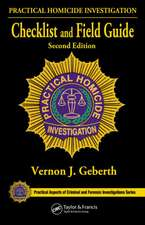 Practical Homicide Investigation Checklist and Field Guide, Second Edition:  Designing for Human Use, Second Edition