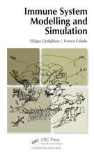 Immune System Modelling and Simulation:  With Notes on the Attachments, Variations, Innervations, Function and Synonymy and W