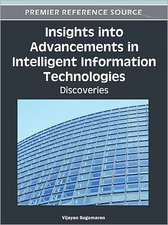 Insights Into Advancements in Intelligent Information Technologies