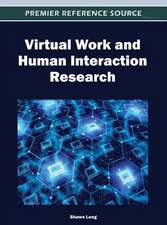 Virtual Work and Human Interaction Research