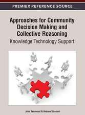 Approaches for Community Decision Making and Collective Reasoning