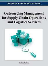 Outsourcing Management for Supply Chain Operations and Logistics Services