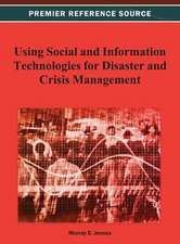 Using Social and Information Technologies for Disaster and Crisis Management