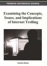 Examining the Concepts, Issues, and Implications of Internet Trolling