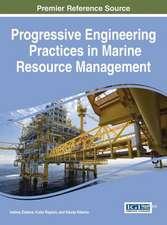 Progressive Engineering Practices in Marine Resource Management