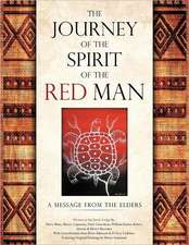 The Journey of the Spirit of the Red Man