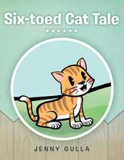 Six-Toed Cat Tale