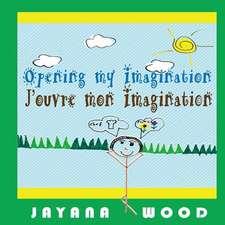 Opening My Imagination