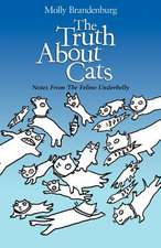 The Truth about Cats