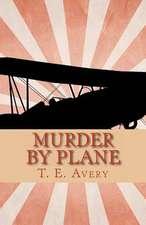 Murder by Plane
