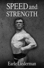 Speed and Strength