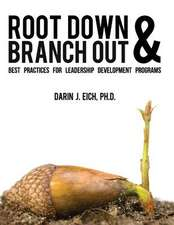 Root Down and Branch Out